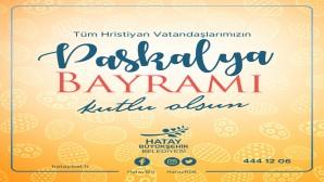 Hatay Büyükşehir  Belediye Başkanı Doç. Dr. Lütfü Savaş, Paskalya Bayramı dolayısıyla kutlama mesajı yayınladı: