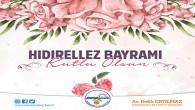 Samandağ Belediye Başkanı Av. Refik Eryılmaz, Hıdırellez Bayramı dolayısıyla bir kutlama mesajı yayınladı