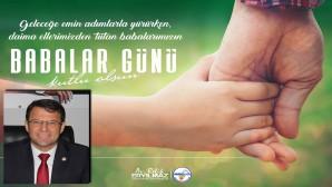 Samandağ Belediye Başkanı Refik Eryılmaz Babalar gününü yayınladığı mesajla kutladı