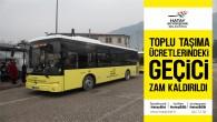 Hatay Büyükşehir Belediyesi, toplu taşıma ücretlerindeki geçici zammı kaldırdı