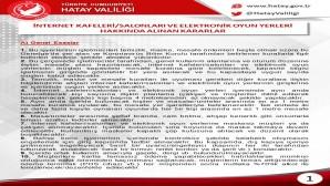 Hatay Valiliği 1 Temmuz'da açılacak İnter Net Cafeleri  hakkında alınan kararları açıkladı