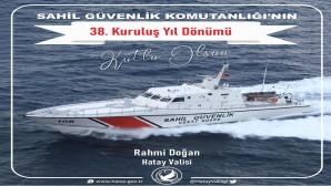 Hatay Valisi Rahmi Doğan Sahil Güvenlik gününü kutladı