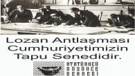 Atatürkçü Düşünce Derneği  Dörtyol Şube Başkanı Özgür Çınar:  Lozan Türkiye Cumhuriyeti'nin tapusudur