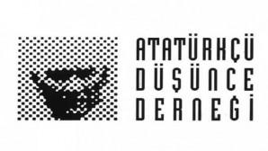 Atatürkçü Düşünce Derneği,  Doğru olan Atatürk'ün kararıdır