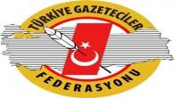"""Türkiye Gazeteciler Federasyonu:  """"EGM'nin genelgesi, basın özgürlüğüne engeldir"""""""