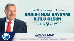 Başkan İzzetin Yılmaz Ğadir Hum Bayramını kutladı