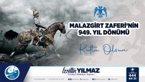 Başkan İzzetin Yılmaz Malazgirt zaferini yayınladığı mesajla kutladı