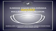 Hatay Valiliği Maske konusunda bir kez daha uyardı