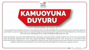 Hatay Büyükşehir Belediyesinden Kamuoyuna duyuru