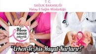 1-31 Ekim Meme Kanseri farkındalık ayı: Erken teşhis hayat kurtarır