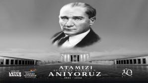 Başkan Savaş: Gazi Mustafa Kemal Atatürk fikir ve eserleriyle ölümsüzdür!