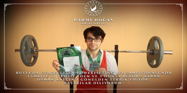 Vali Rahmi Doğan Rusya'da 3 Dünya rekoru kıran Osman Kalçın'ı tebrik etti