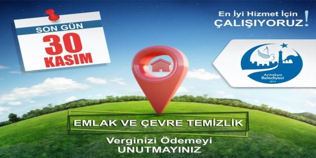Antakya Belediyesi bir kez daha uyardı: Emlak vergisi ile işyeri ve ÇTV için son gün 30 Kasım