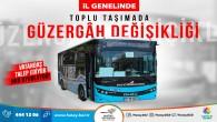 Hatay Büyükşehir Belediyesi, Hatay Genelinde Toplu taşımada güzergah değişikliği yaptı