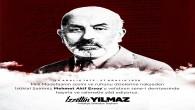 Başkan Yılmaz'dan Mehmet Akif Ersoy'u anma haftası mesajı