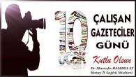 Hatay İl Sağlık Müdürü Dr. Mustafa Hambolat çalışan gazeteciler gününü kutladı