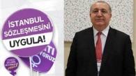 Hatay Diş Hekimleri Odası: İstanbul sözleşmesi yaşatır, İstanbul sözleşmesi uygulanmalıdır!