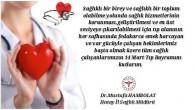 Sağlık Müdürü Dr. Mustafa Hambolat'ın 14 Mart TIP Bayramı mesajı