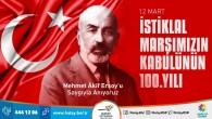Başkan Savaş: İstiklal Marşımız, Milletimizin Milli ve Bağımsızlık mücadelesinin en önemli sembolüdür!