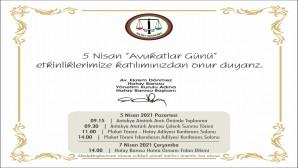 5 Nisan Avukatlar günü çeşitli etkinlikler kutlanacak