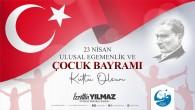 Antakya Belediye Başkanı İzzettin Yılmaz: Bayramınız Kutlu olsun Çocuklar!