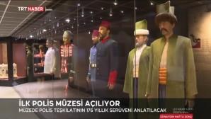 İlk Polis Müzesi Bugün Açılıyor