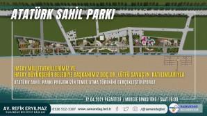 Samandağ Atatürk Sahil Parkı'nın temel atma töreni bugün