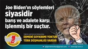 Türkiye Gazeteciler Federasyonu: Biden'ın söylemleri siyasidir, barış ve adalete karşı işlenmiş bir suçtur!