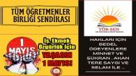 """TÖBSEN'den 1 Mayıs Açıklaması     """"YAŞASIN 1 MAYIS"""""""