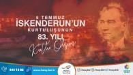 Başkan Savaş İskenderun'un düşman işgalinden kurtuluşunu yayınladığı mesajla kutladı