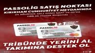 Passoligler Bugün Kırıkhan'da satışta