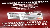 Atakaş Hatayspor İskenderun'da da passolig satış noktası oluşturdu