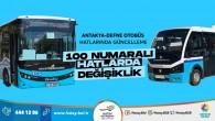 Hatay Büyükşehir Belediyesi Antakya-Defne hatlarında güncelleme yaptı