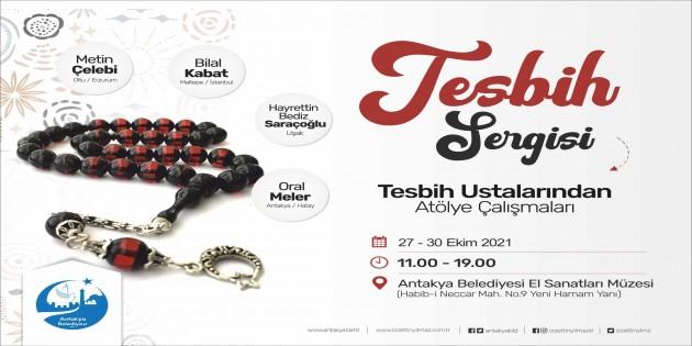 Antakya Belediyesi Türkiye'nin en iyi teşbih ustalarını bugün bir araya getiriyor